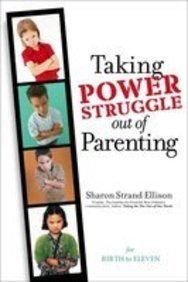 9781932279542: Taking Power Struggle Out of Parenting