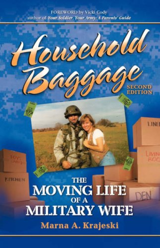 9781932279566: Household Baggage: The Moving Life of a Military Wife (2nd Edition)