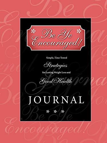 Be Ye Encouraged Journal: Leeda Bacon