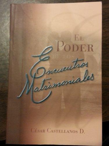 9781932285482: El Poder de los Encuentros Matrimoniales - G12 (Spanish Edition)