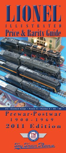 9781932291971: Lionel 1900-1969 Illustrated Price & Rarity Guide - 2011 Edition