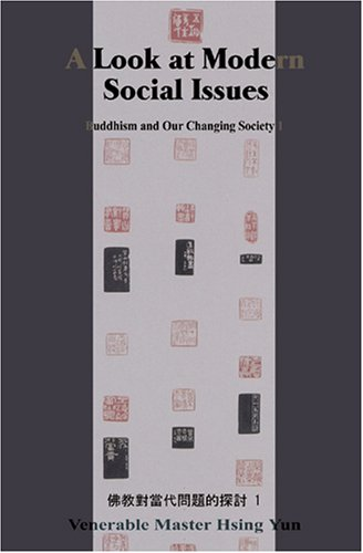 9781932293227: A Look at Modern Social Issues: Buddhism and Our Changing Society 1