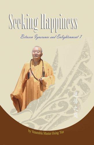 9781932293272: Seeking Happiness (Between Ignorance and Enlightenment)