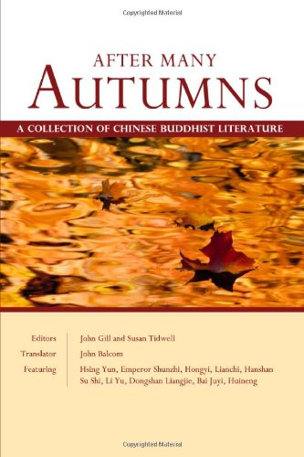 After Many Autumns: A Collection of Chinese: Master Huineng,Susan Tidwell,Bai