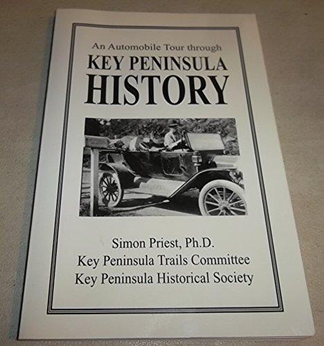 An Automobile Tour Through the Key Peninsula History: Priest, Simon