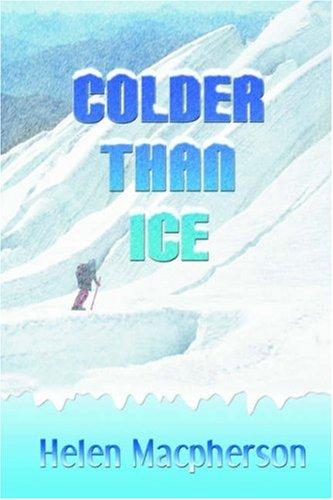9781932300291: Colder Than Ice