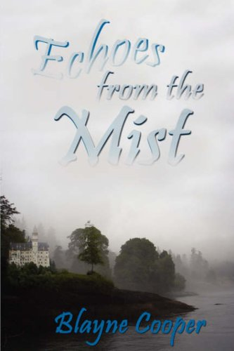 9781932300680: Echoes From The Mist