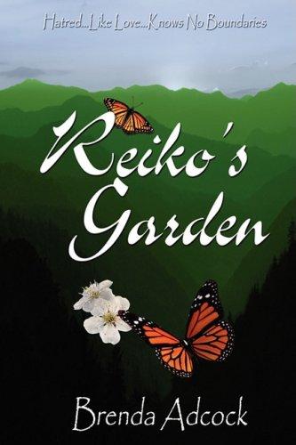 Reiko's Garden: Adcock, Brenda