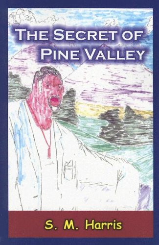 9781932301304: The Secret of Pine Valley