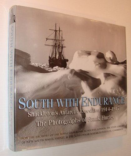 9781932302042 South With Endurance Shackletons Antarctic Expedition 1914 1917 The Photographs Of