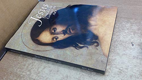 Jesus: Images of Christ in Art; Selections: Wheeler, Marion, Editor
