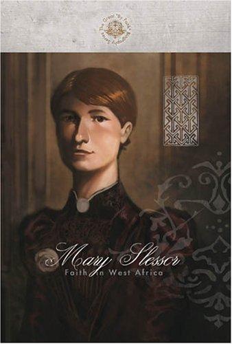 9781932307252: Mary Slessor: Faith in West Africa (By Faith Biography Series)