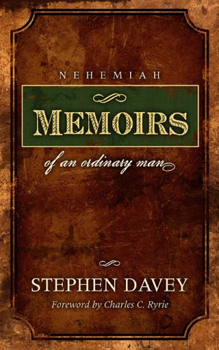 9781932307481: Nehemiah: Memoirs of an Ordinary Man
