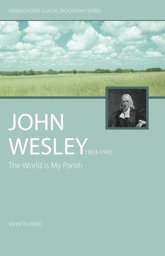 9781932307566: John Wesley (Ambassador Classic Biography Series)