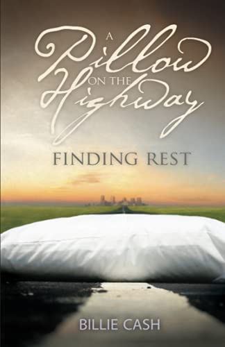 A Pillow on the Highway: Finding Rest: Cash, Billie