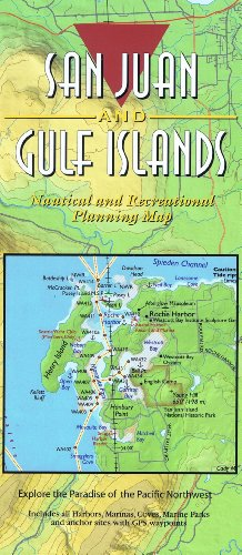 9781932310085: San Juan and Gulf Islands Nautical and Recreational Planning Map