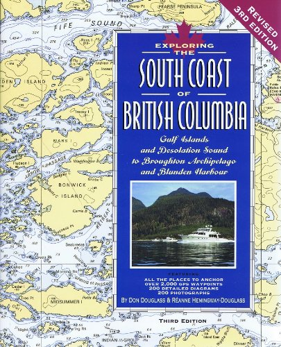 9781932310238: Exploring the South Coast of British Columbia: Gulf Islands and Desolation Sound to Port Hardy and Blunden Harbour
