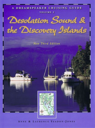 9781932310443: A Dreamspeaker Crusing Guide, Vol. 2: Desolation Sound and the Discovery Islands, 3rd Ed.