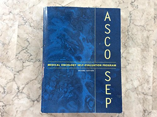 9781932312768: ASCO-SEP, Medical Oncology Self-Evaluation Program, Second Edition (ASCO-SEP, Medical Oncology Self-Evaluation Program)