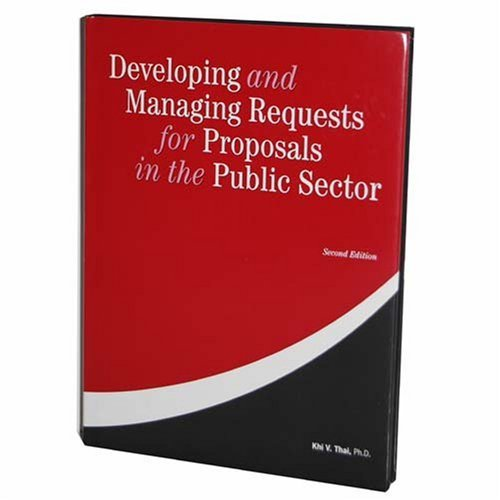 9781932315165: Developing and Managing Requests for Proposals in the Public Sector