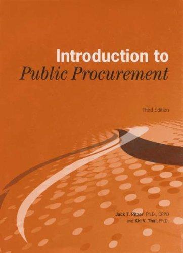 Introduction to Public Procurement: Jack T. Pitzer; Khi v. Thai