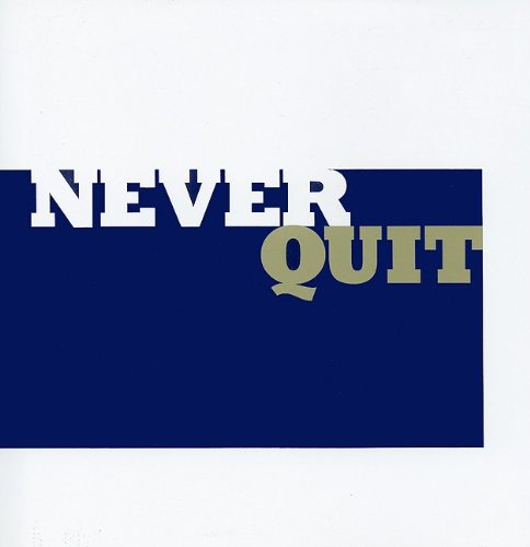 9781932319514: Never Quit: Thoughts to Inspire the Will to Win