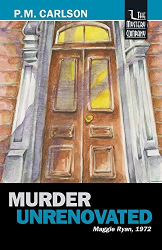 9781932325287: Murder Unrenovated (Maggie Ryan)