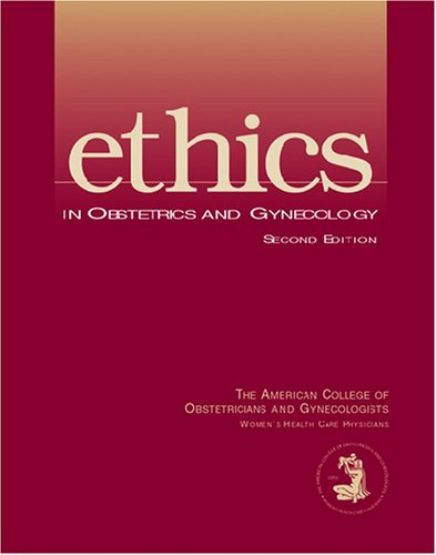 9781932328035: Ethics in Obstetrics and Gynecology