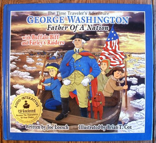 The Time Traveler's Adventure: George Washington, Father: Ill. by Brian