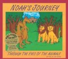 9781932332100: Noah's Journey: Through the Eyes of the Animals with CD (Audio) (Bible Stories for Kids)