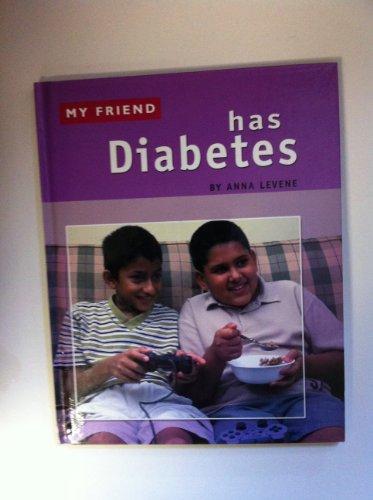 9781932333268: My Friend Has Diabetes