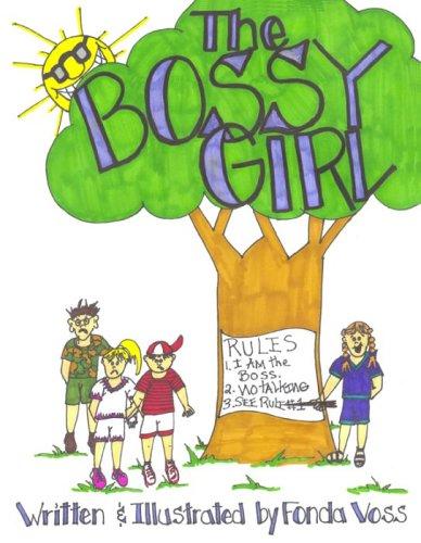 9781932338447: The Bossy Girl