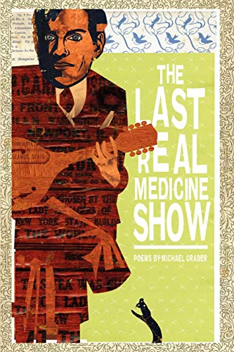 The Last Real Medicine Show