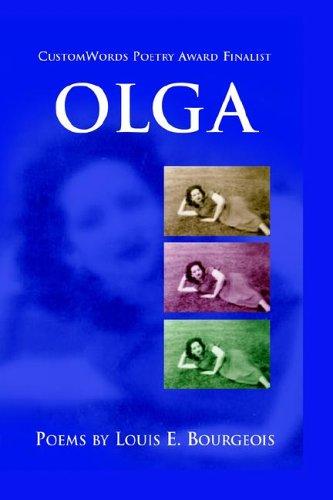 Olga: Bourgeois, Louis E.