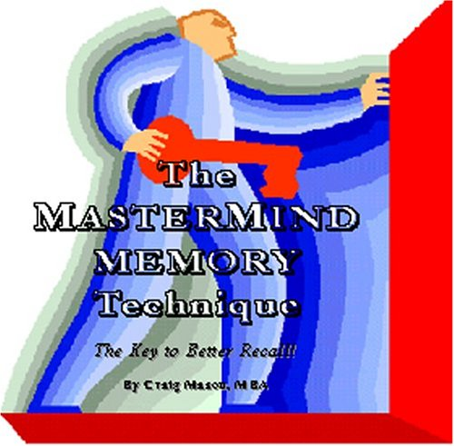 9781932344592: The MasterMind Memory Technique: The Key to Better Recall!