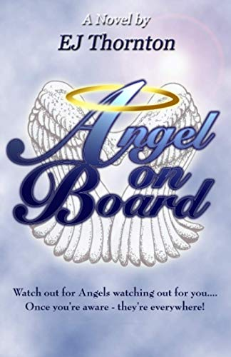 9781932344769: Angel On Board: Guardian Angel 101: Volume 1 (True Angel Books)