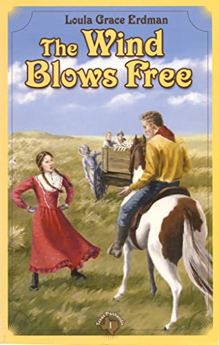 9781932350098: The Wind Blows Free: A Tale of the Texas Panhandle (Texas Panhandle Series Book 1)