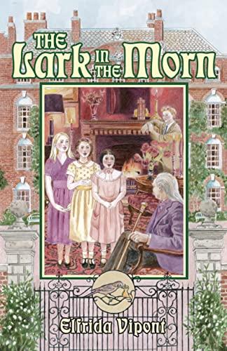 The Lark in the Morn: Elfrida Vipont