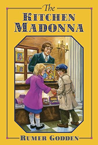 The Kitchen Madonna: Rumer Godden