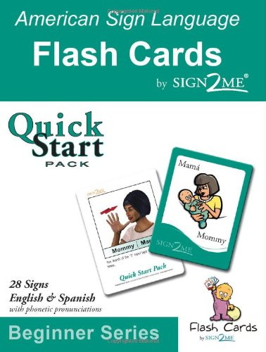 9781932354058: Sign2Me - ASL Flashcards: Beginners Series - Quick Start Pack (Incl. ASL + English + Spanish) (American Sign Language Flashcards, Beginner) (Spanish Edition)
