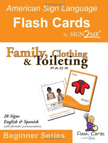 9781932354072: ASL Flash Cards - Learn Signs for Family, Clothing and Toileting - English, Spanish and American Sign Language (Spanish Edition)