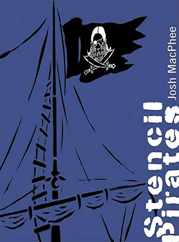 Stencil Pirates: MacPhee, Josh