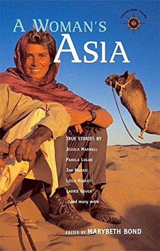 9781932361193: A Woman's Asia: True Stories (Traveller's Tales)