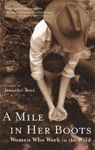 9781932361377: A Mile in Her Boots: Women Who Work in the Wild