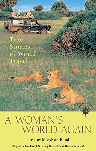 9781932361520: A Woman's World Again: True Stories of World Travel (Travelers' Tales) (Travelers' Tales Guides)