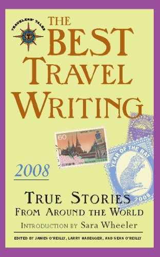 9781932361544: The Best Travel Writing: True Stories from Around the World (Travelers' Tales)