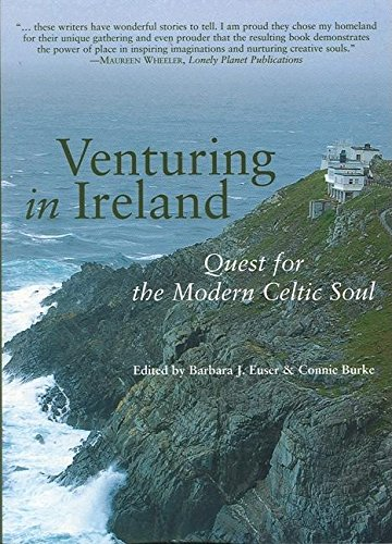 9781932361568: Venturing in Ireland: Quests for the Modern Celtic Soul (Travelers' Tales)