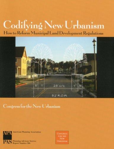 9781932364002: Codifying New Urbanism: How to Reform Municipal Land Development Regulations