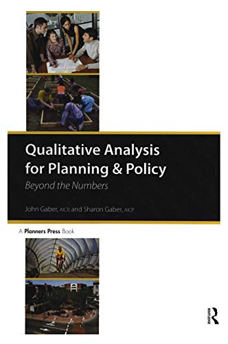 9781932364323: Qualitative Analysis for Planning & Policy: Beyond the Numbers