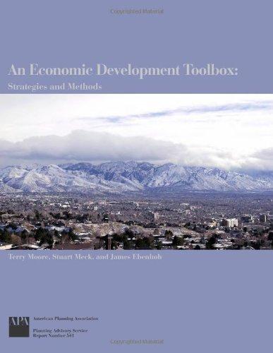 9781932364385: An Economic Development Toolbox: Strategies and Methods (Planning Advisory Service Report)